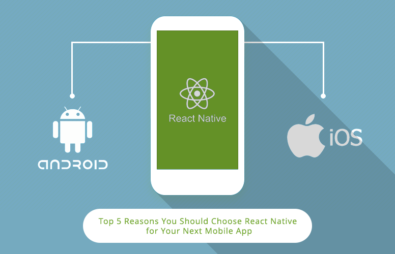 Reasons to use React Native