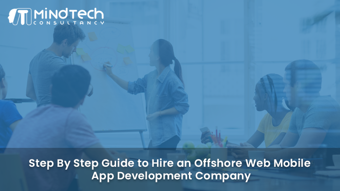 Hire an Offshore Web & Mobile App Development Company
