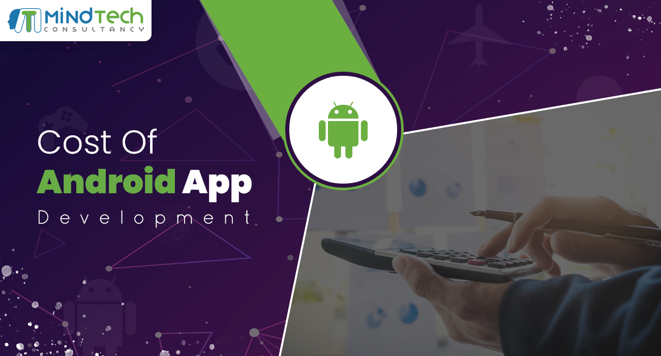 Cost of Android App Development