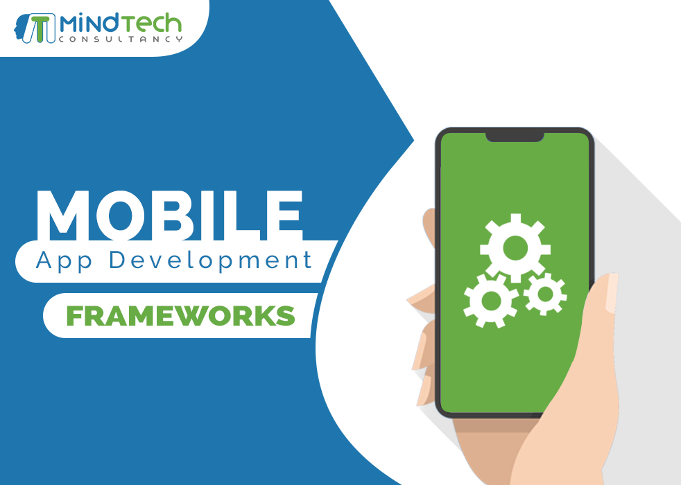Mobile app development framework