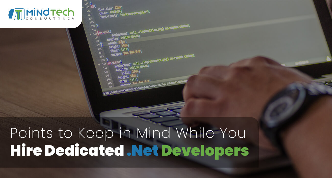 Points to Keep in Mind While You Hire Dedicated .Net Developers