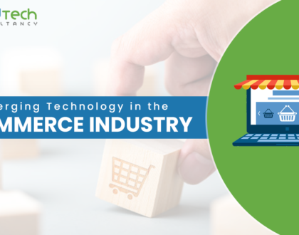 Emerging Technology in the eCommerce Industry